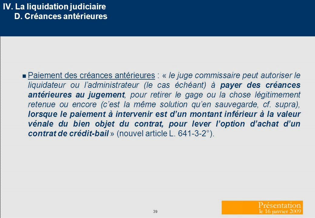IV. La liquidation judiciaire D. Créances antérieures