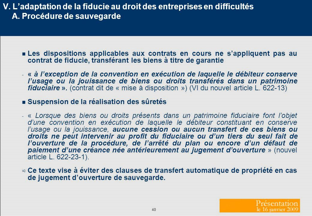 V. L'adaptation de la fiducie au droit des entreprises en difficultés A. Procédure de sauvegarde