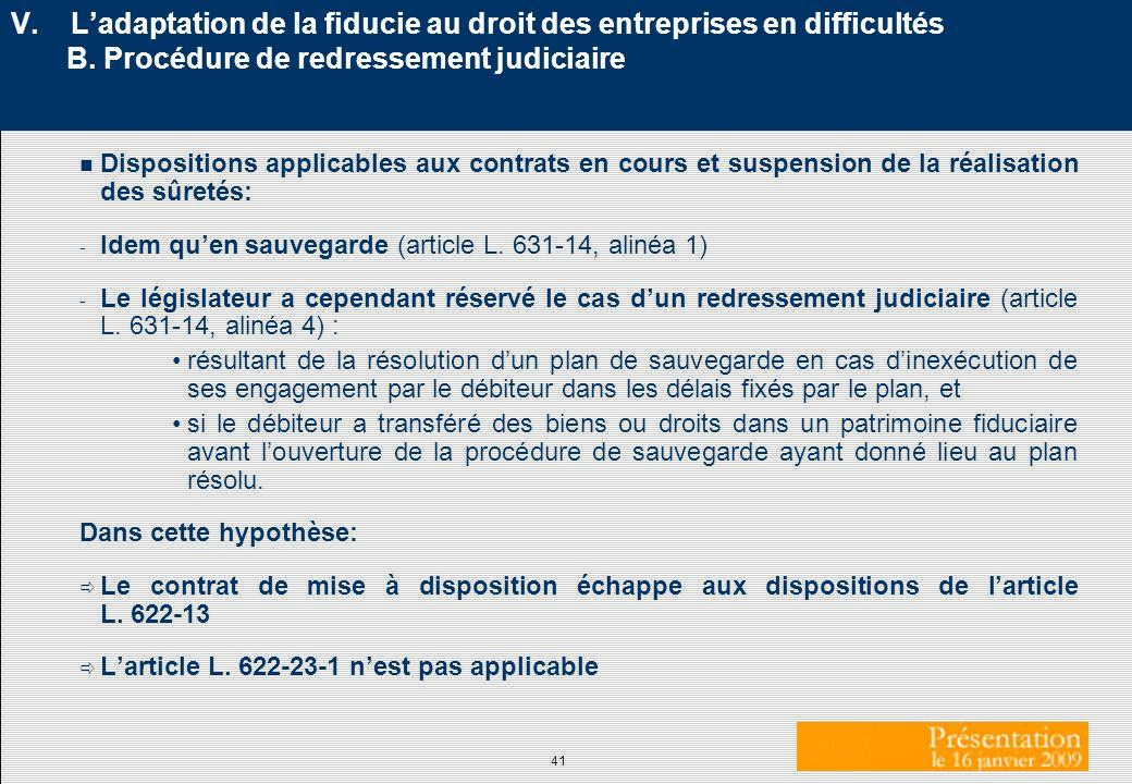 V. L'adaptation de la fiducie au droit des entreprises en difficultés B. Procédure de redressement judiciaire