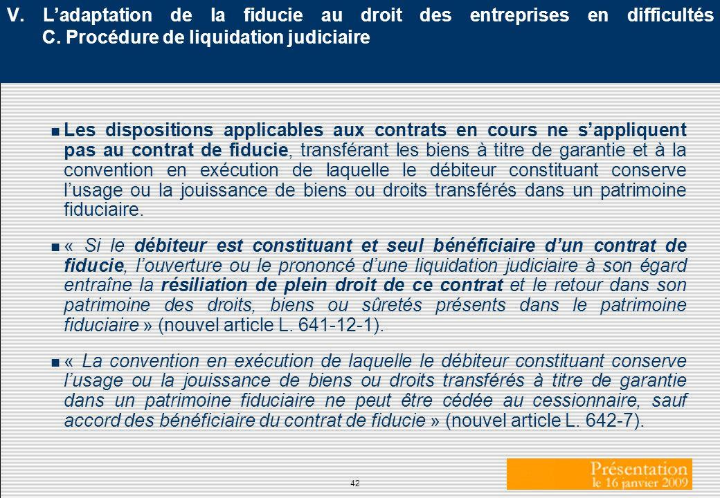 V. L'adaptation de la fiducie au droit des entreprises en difficultés C. Procédure de liquidation judiciaire