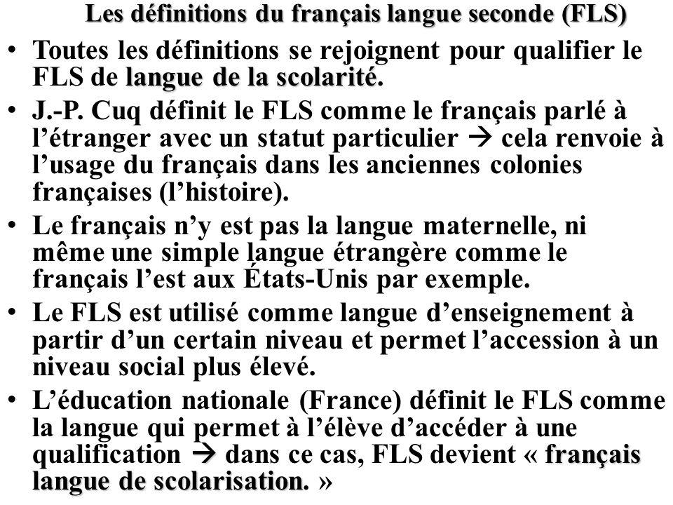 Les définitions du français langue seconde (FLS)