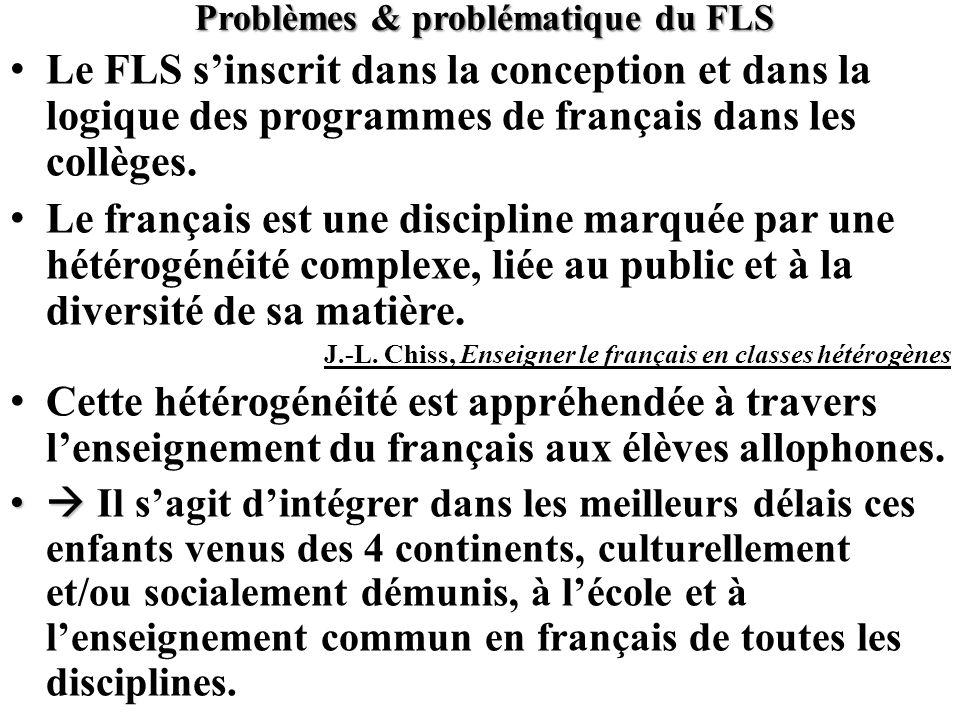 Problèmes & problématique du FLS