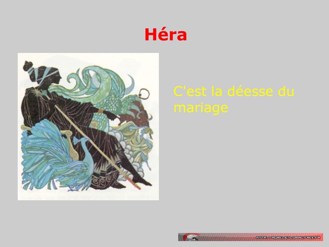 Héra C est la déesse du mariage