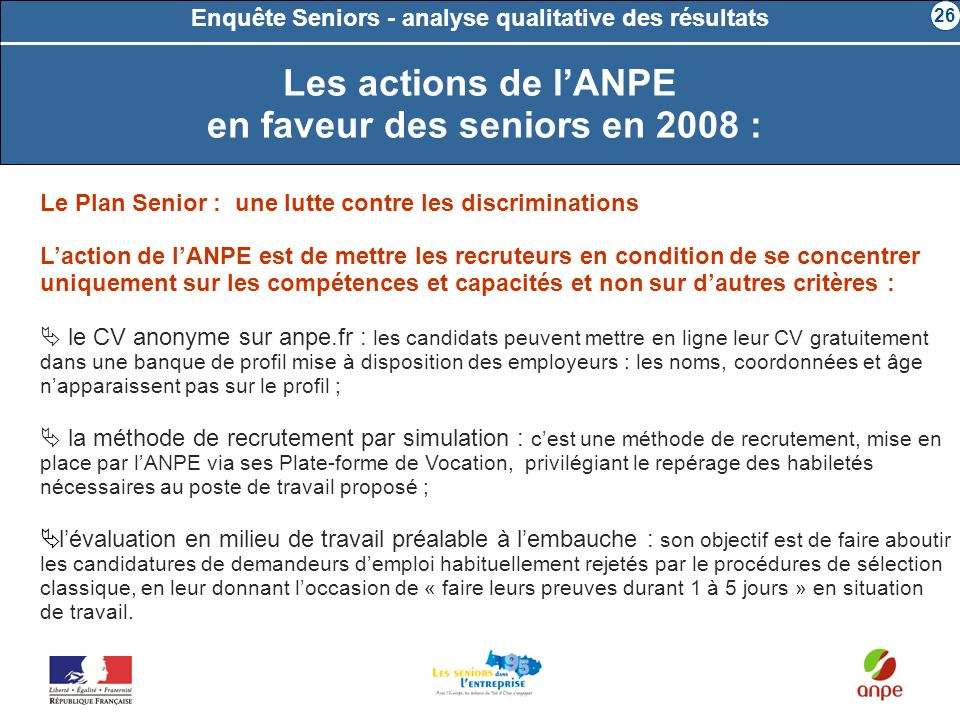 Les actions de l'ANPE en faveur des seniors en 2008 :