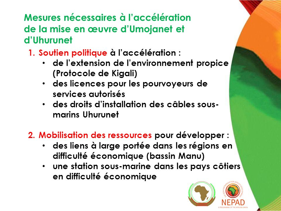 Mesures nécessaires à l'accélération de la mise en œuvre d'Umojanet et d'Uhurunet