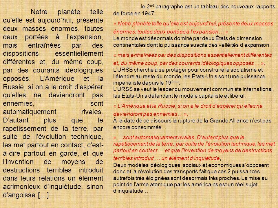 le 2nd paragraphe est un tableau des nouveaux rapports de force en 1947: