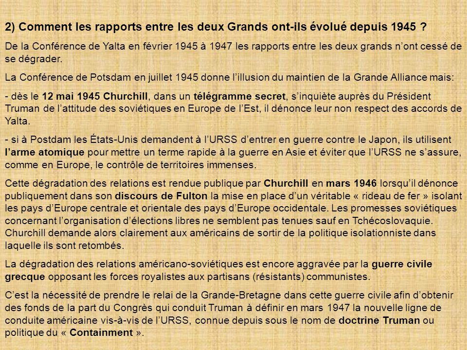 2) Comment les rapports entre les deux Grands ont-ils évolué depuis 1945