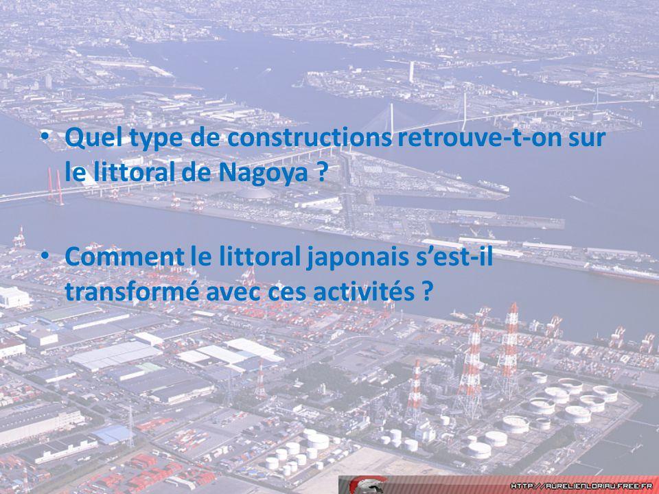 Quel type de constructions retrouve-t-on sur le littoral de Nagoya