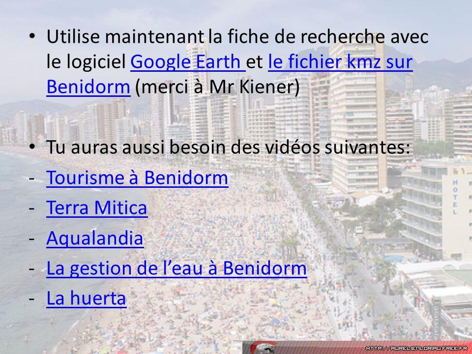 Utilise maintenant la fiche de recherche avec le logiciel Google Earth et le fichier kmz sur Benidorm (merci à Mr Kiener)