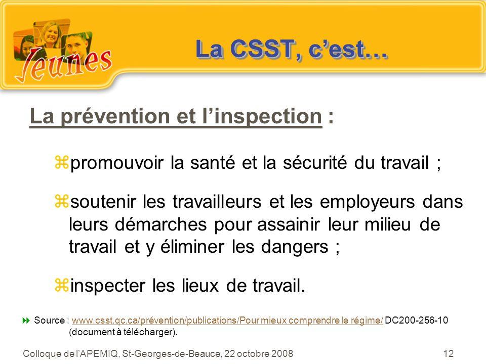 La CSST, c'est… La prévention et l'inspection :