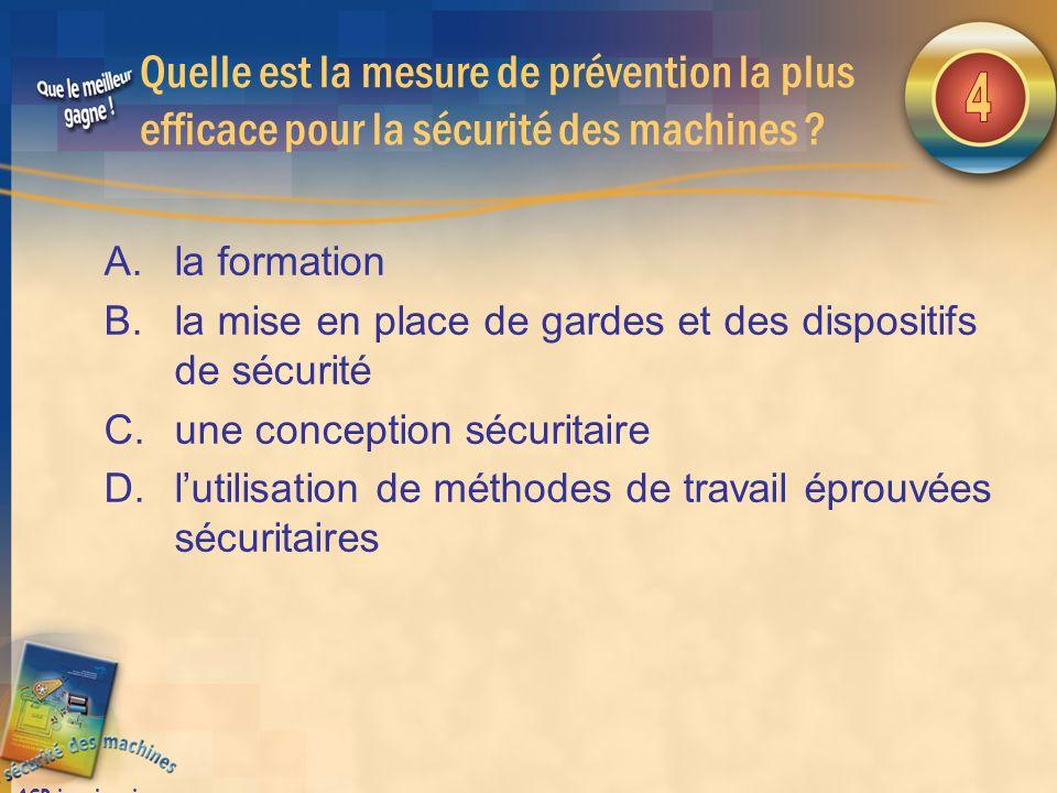 Quelle est la mesure de prévention la plus efficace pour la sécurité des machines