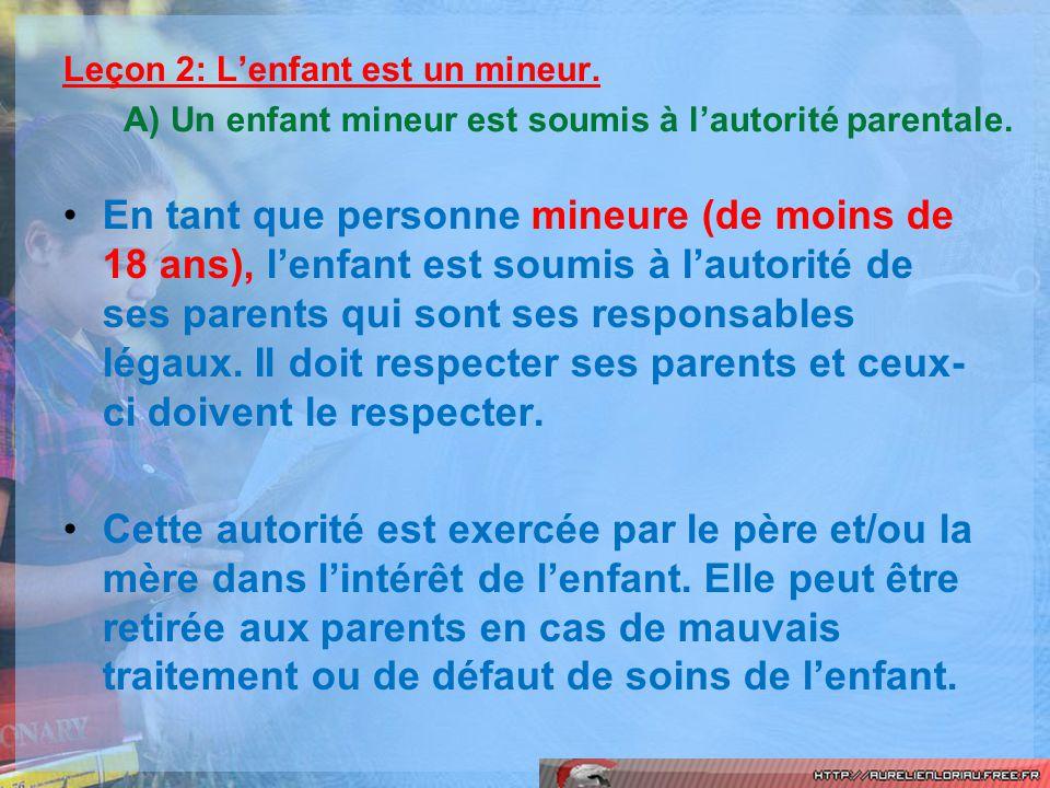 Leçon 2: L'enfant est un mineur.