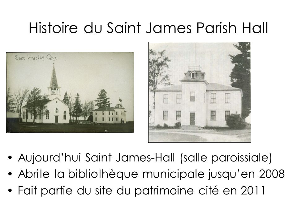 Histoire du Saint James Parish Hall