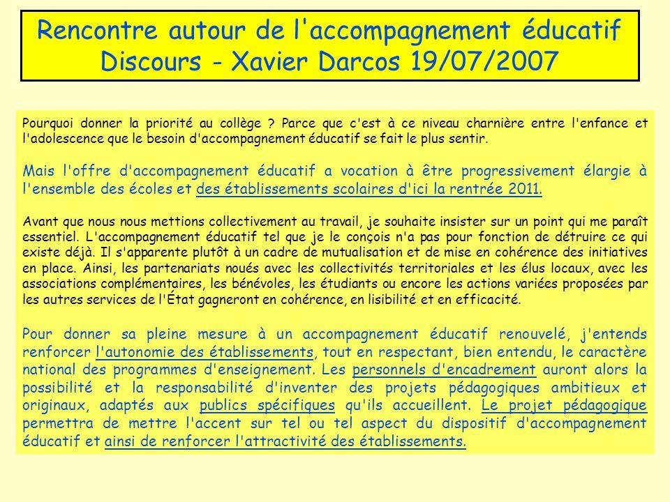 Rencontre autour de l accompagnement éducatif Discours - Xavier Darcos 19/07/2007