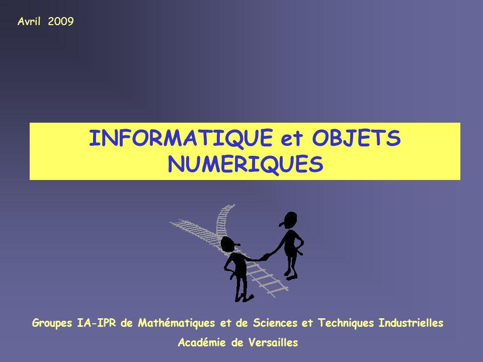 INFORMATIQUE et OBJETS NUMERIQUES Académie de Versailles