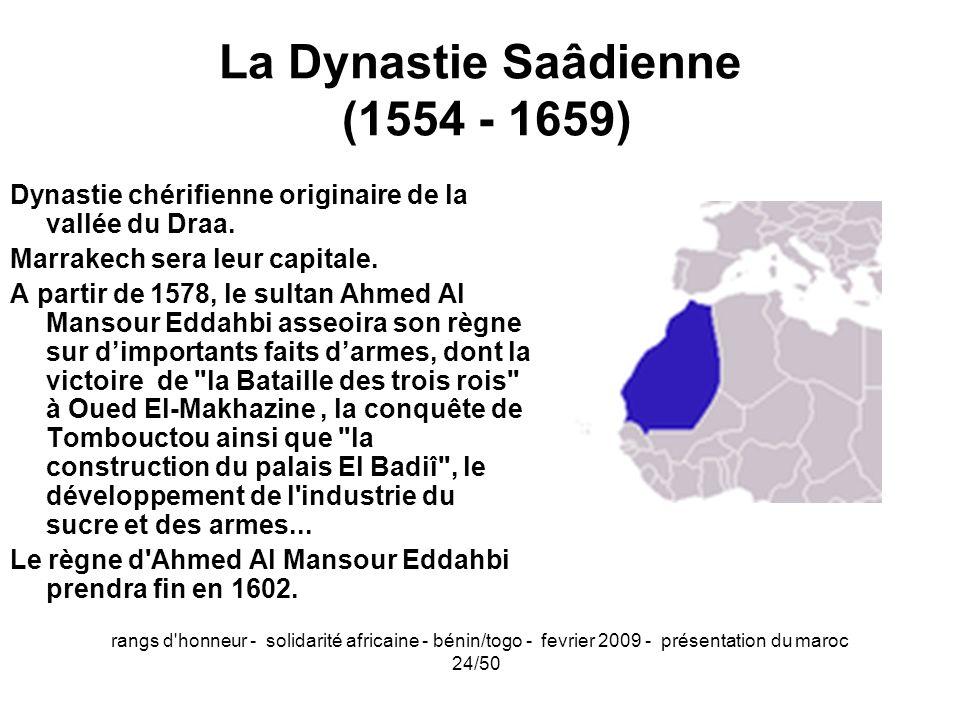 La Dynastie Saâdienne (1554 - 1659)