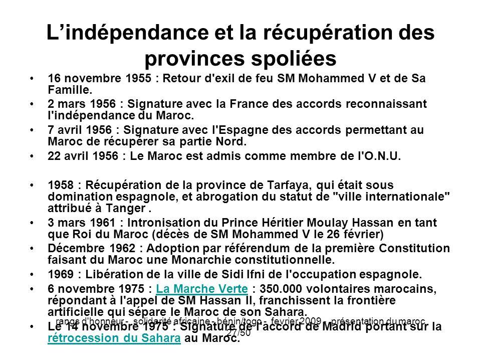 L'indépendance et la récupération des provinces spoliées