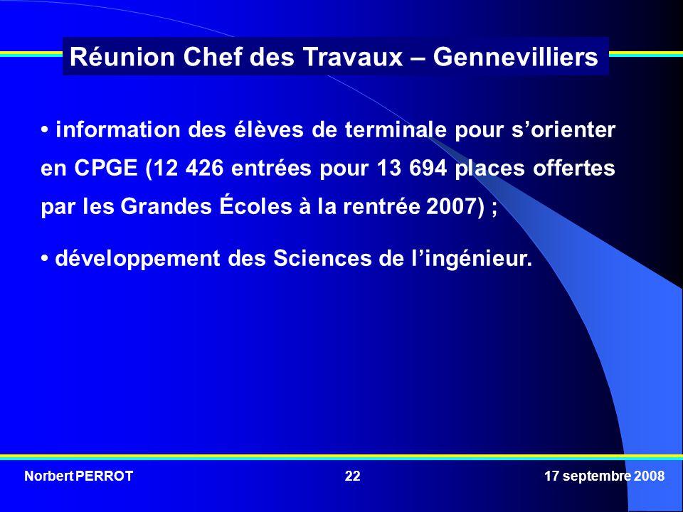 • information des élèves de terminale pour s'orienter en CPGE (12 426 entrées pour 13 694 places offertes par les Grandes Écoles à la rentrée 2007) ;