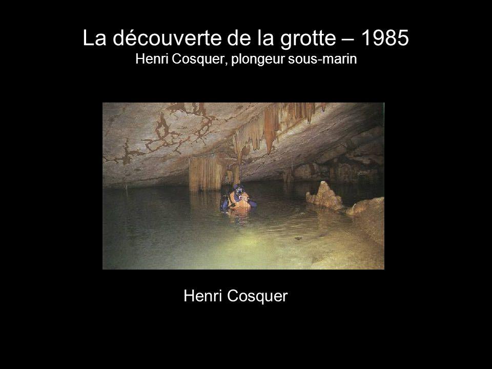 La découverte de la grotte – 1985 Henri Cosquer, plongeur sous-marin