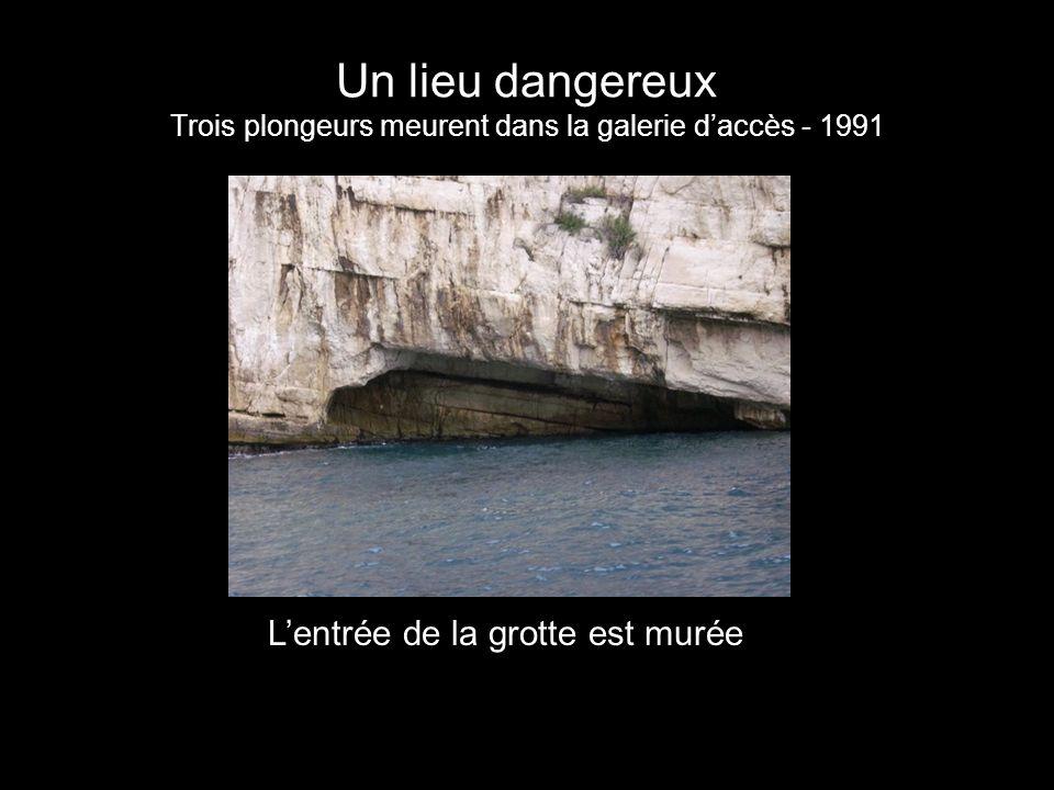 L'entrée de la grotte est murée