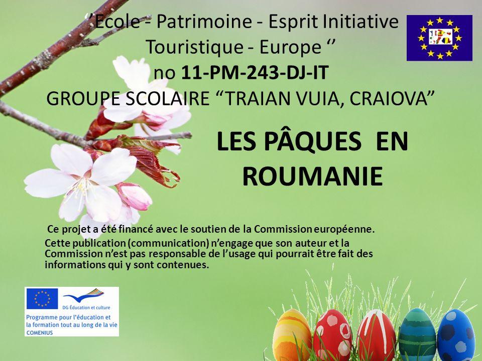 ''Ecole - Patrimoine - Esprit Initiative Touristique - Europe '' no 11-PM-243-DJ-IT GROUPE SCOLAIRE TRAIAN VUIA, CRAIOVA
