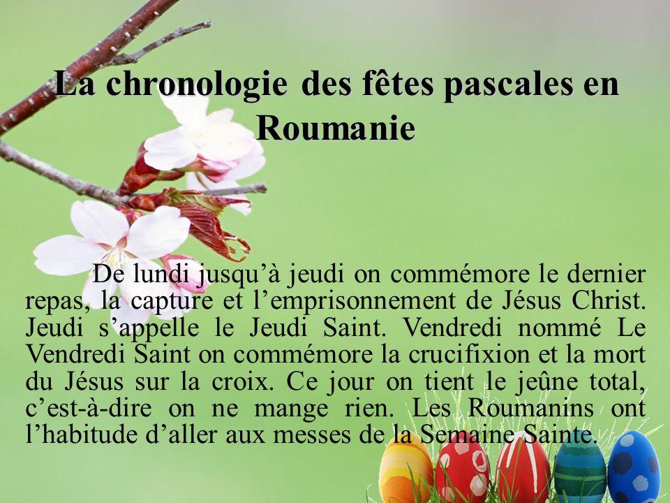 La chronologie des fêtes pascales en Roumanie