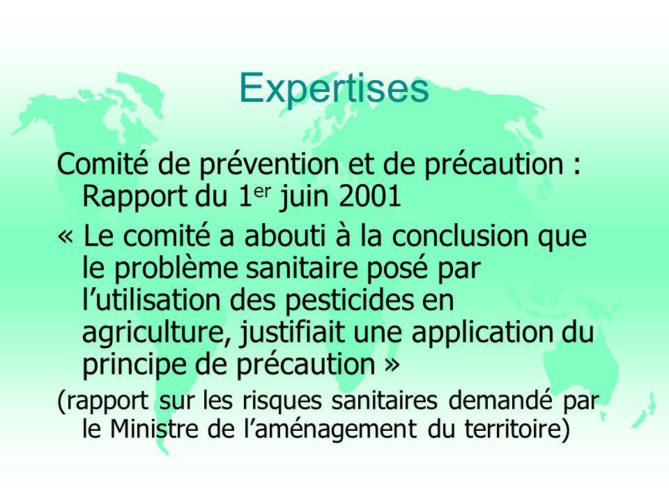 Expertises Comité de prévention et de précaution : Rapport du 1er juin 2001.