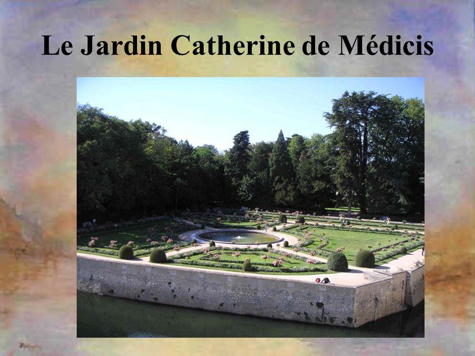 Le Jardin Catherine de Médicis