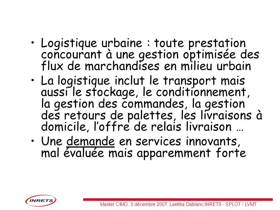 Logistique urbaine : toute prestation concourant à une gestion optimisée des flux de marchandises en milieu urbain