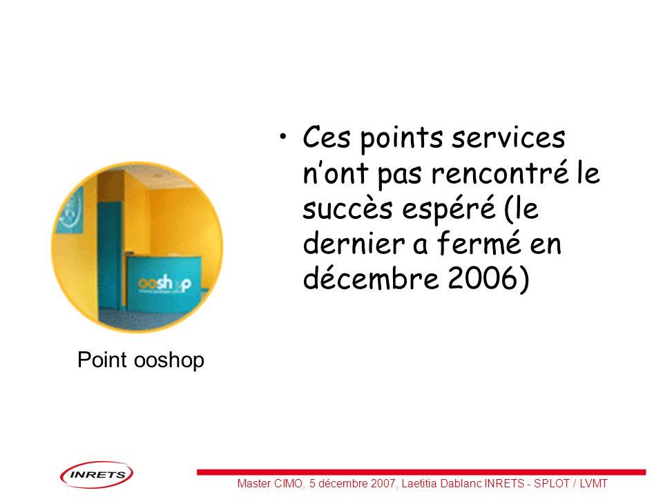 Ces points services n'ont pas rencontré le succès espéré (le dernier a fermé en décembre 2006)