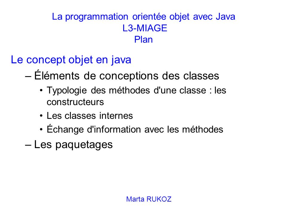 La programmation orientée objet avec Java L3-MIAGE Plan