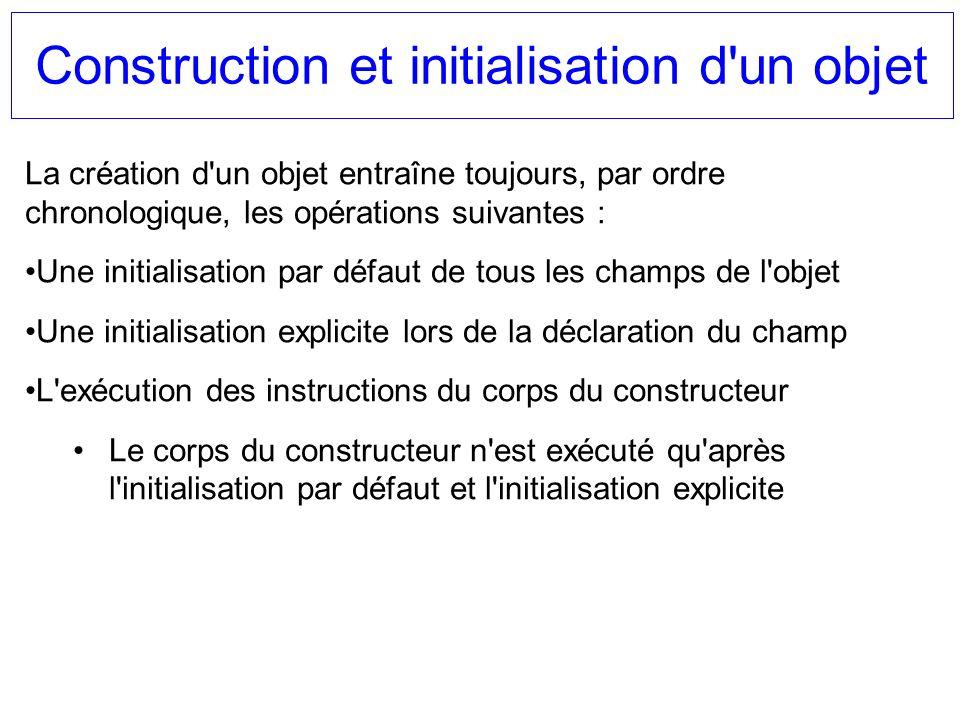 Construction et initialisation d un objet