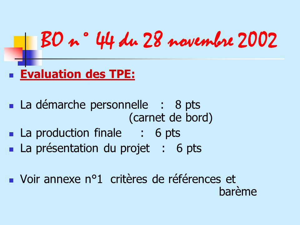 BO n° 44 du 28 novembre 2002 Evaluation des TPE: