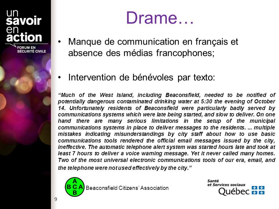 Drame… Manque de communication en français et absence des médias francophones; Intervention de bénévoles par texto: