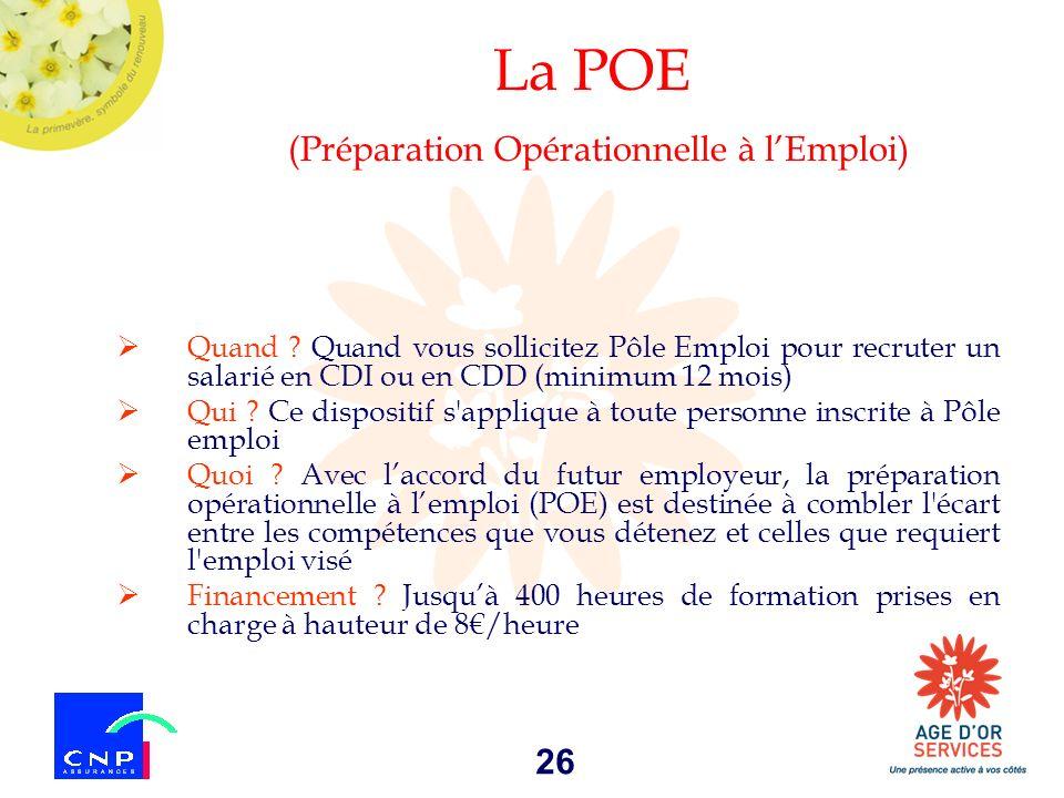 La POE (Préparation Opérationnelle à l'Emploi)