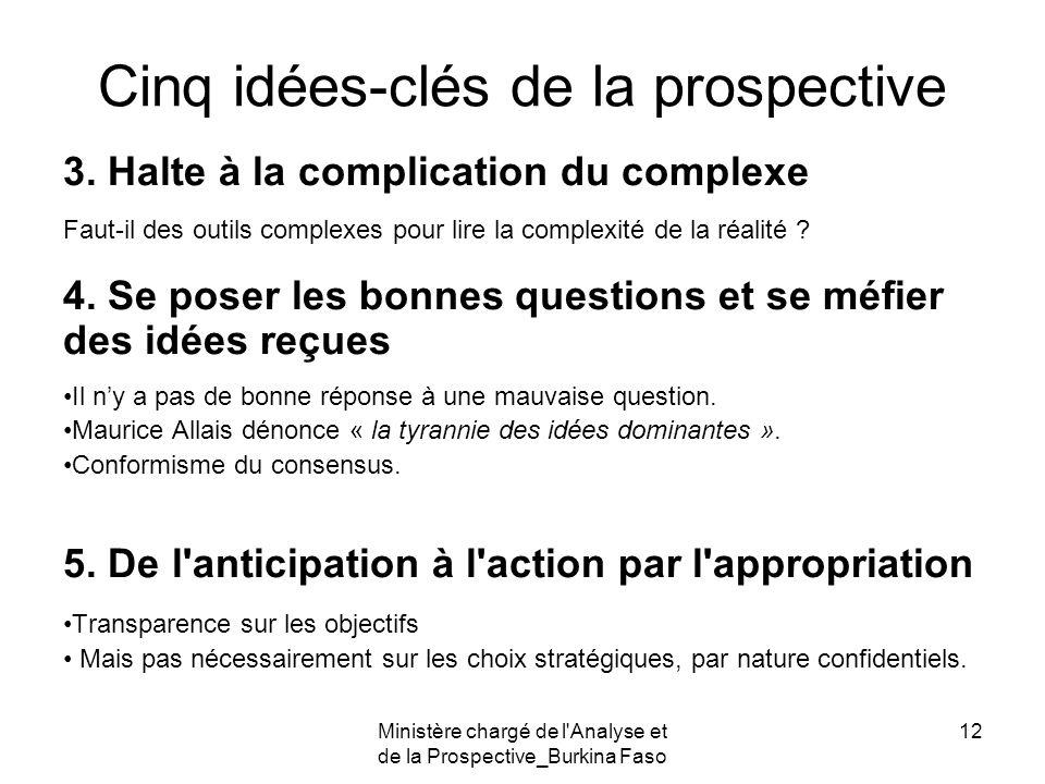 Cinq idées-clés de la prospective