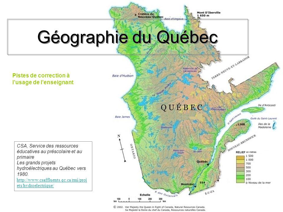 Géographie du Québec Pistes de correction à l'usage de l'enseignant