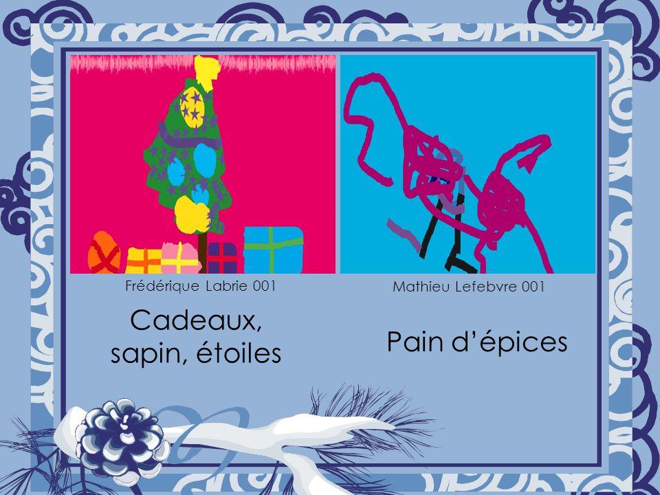Cadeaux, sapin, étoiles Pain d'épices Frédérique Labrie 001
