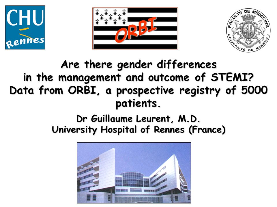 Dr Guillaume Leurent, M.D. University Hospital of Rennes (France)