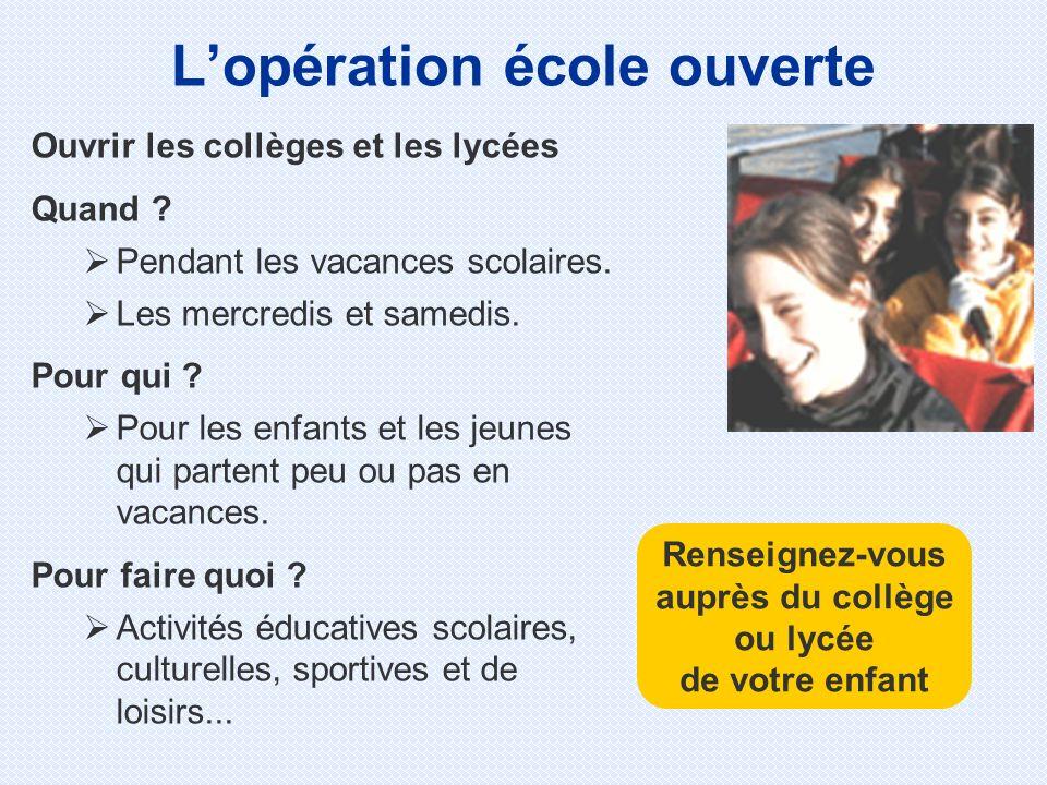L'opération école ouverte