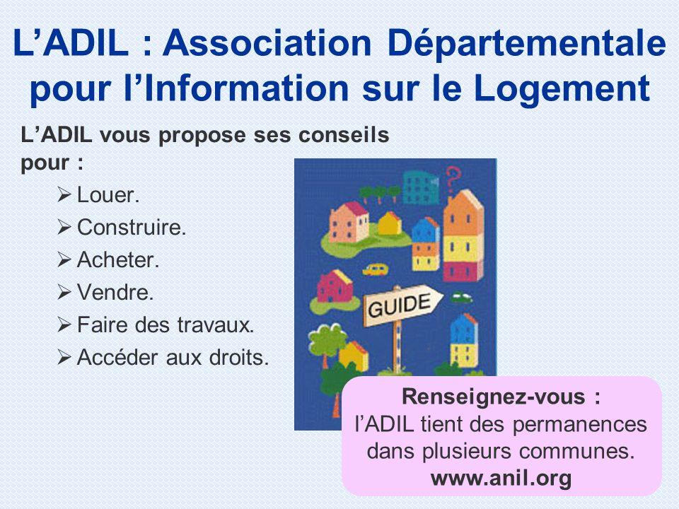 L'ADIL : Association Départementale pour l'Information sur le Logement