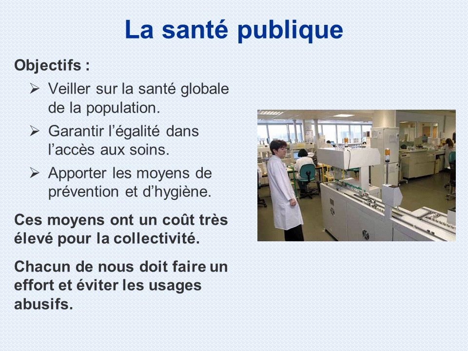 La santé publique Objectifs :