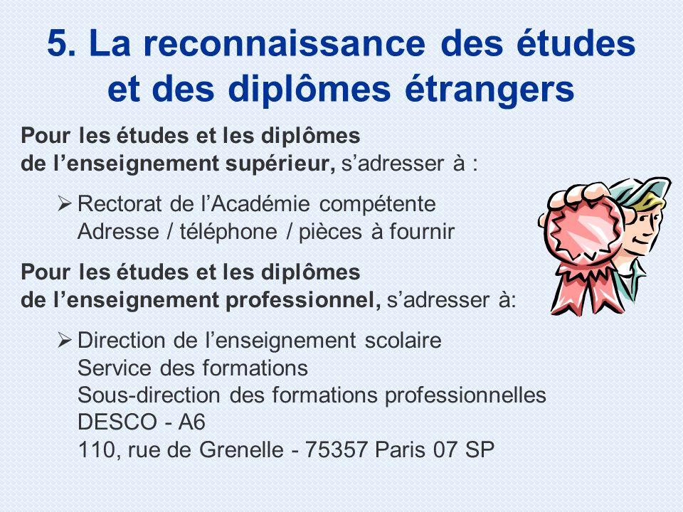 5. La reconnaissance des études et des diplômes étrangers