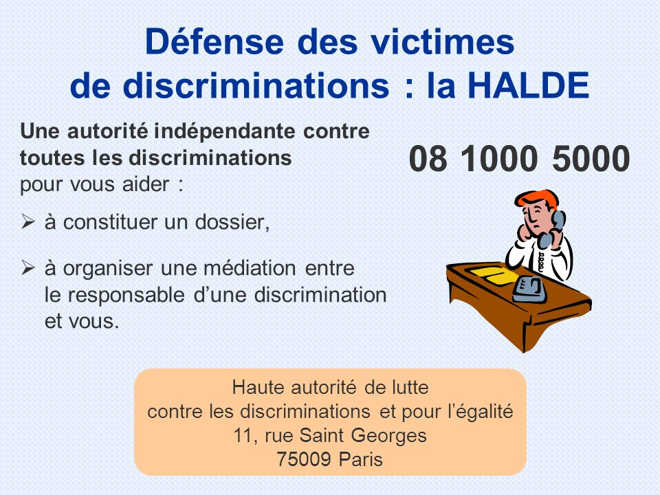 Défense des victimes de discriminations : la HALDE