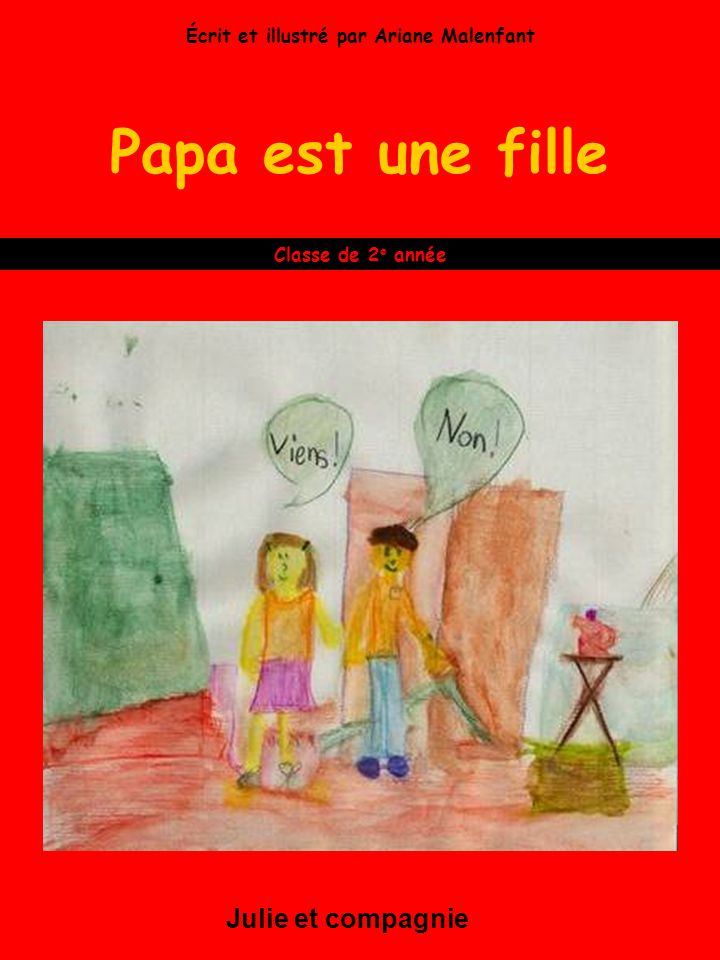 Écrit et illustré par Ariane Malenfant