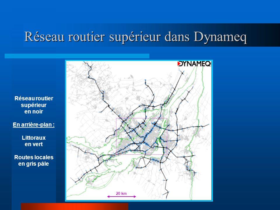 Réseau routier supérieur dans Dynameq
