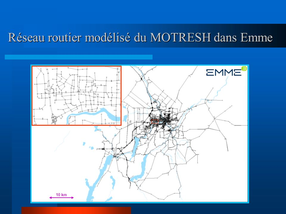 Réseau routier modélisé du MOTRESH dans Emme