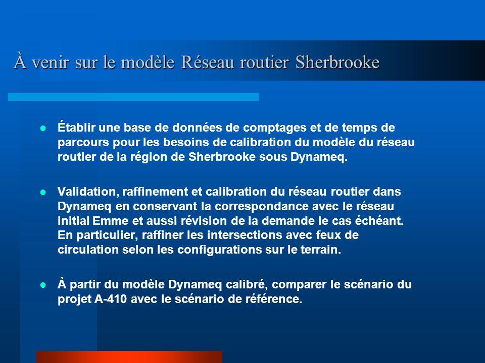À venir sur le modèle Réseau routier Sherbrooke