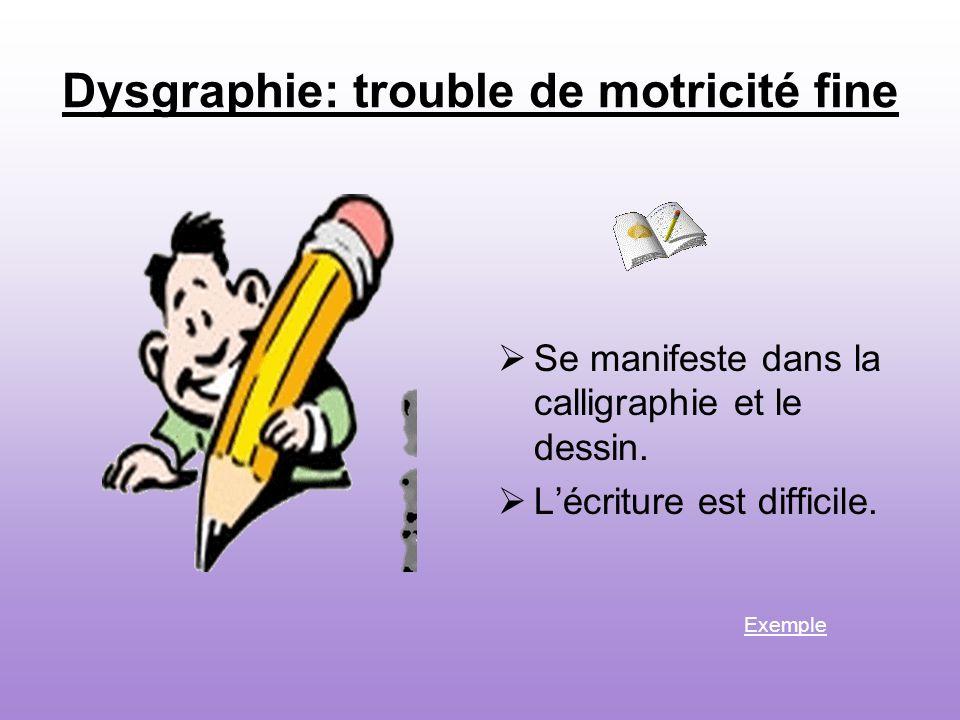 Dysgraphie: trouble de motricité fine