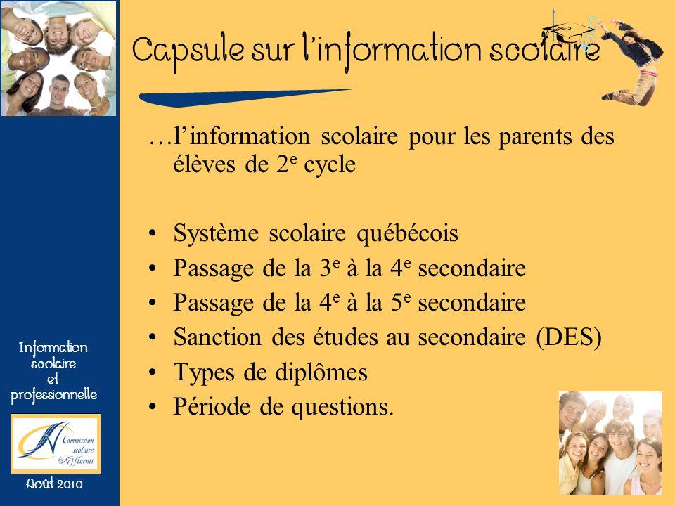 …l'information scolaire pour les parents des élèves de 2e cycle